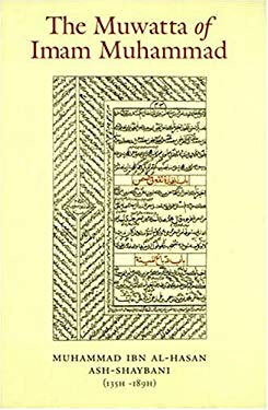 The Muwatta of Imam Muhammad al-Shaybani (Arabic Edition)
