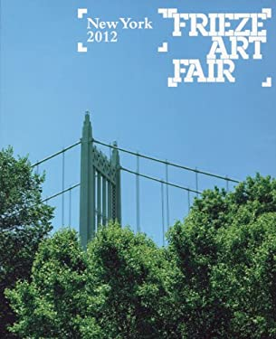 Frieze Art Fair New York Catalog 9780955320187