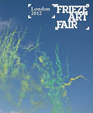 Frieze Art Fair London Catalogue 9780955320194
