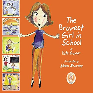 The Bravest Girl in School- A story about Diabetes and taking insulin for young kids (Special Stories Series 1)