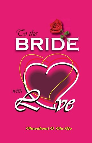 To the Bride with Love 9780955789847