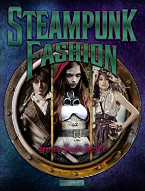 Steampunk Fashion 9780956028440