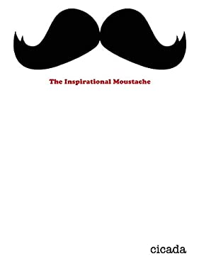 The Inspirational Moustache 9780956205353