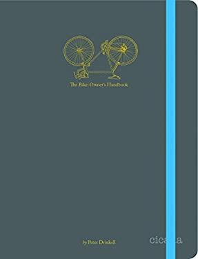 The Bike Owner's Handbook