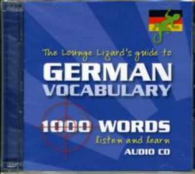 German Vocabulary: Lounge Lizards Guide to