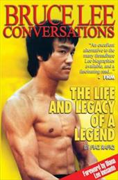 Bruce Lee Conversations: The Life and Legacy of a Legend 8808139