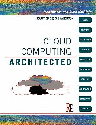 Cloud Computing Architected: Solution Design Handbook 9780956355614