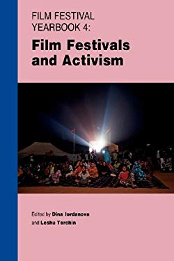 Film Festival Yearbook 4: Film Festivals and Activism 9780956373052