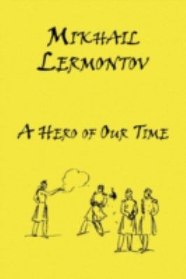 Russian Classics in Russian and English: A Hero of Our Time by Mikhail Lermontov (Dual-Language Book) 9780956401045