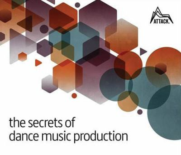 Secrets of Dance Music Production