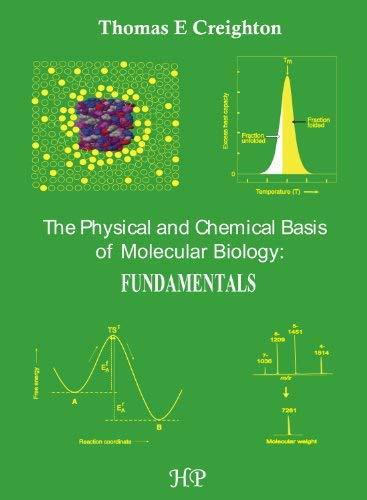The Physical and Chemical Basis of Molecular Biology: Fundamentals 9780956478139