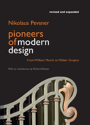 Pioneers of Modern Design: From William Morris to Walter Gropius 9780956494269