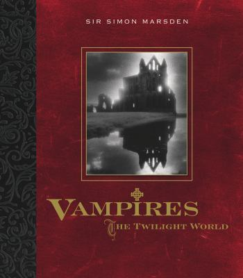 Vampires: The Twilight World 9780956494283