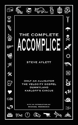 The Complete Accomplice 9780956567703