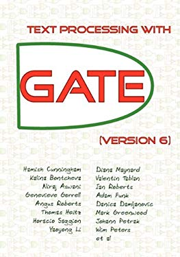 Text Processing with Gate (Version 6) 9780956599315