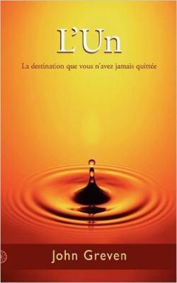 L'Un: La Destination Que Vous N'Avez Jamais Quitt E 9780956643223