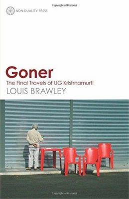 Goner: The Final Travels of Ug Krishnamurti 9780956643278