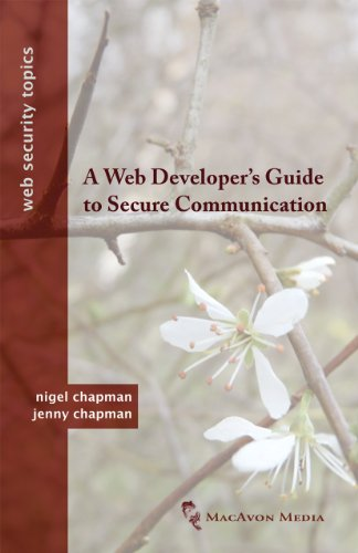 A Web Developer's Guide to Secure Communication 9780956737045