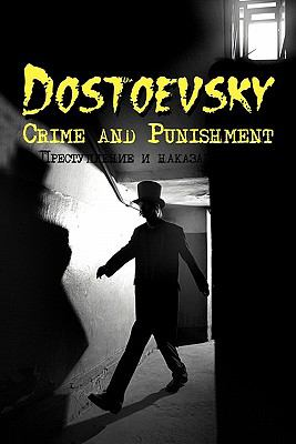 Russian Classics in Russian and English: Crime and Punishment by Fyodor Dostoevsky (Dual-Language Book) 9780956774927