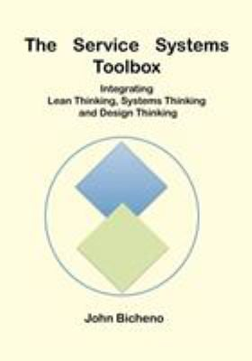 The Service Systems Toolbox 9780956830708