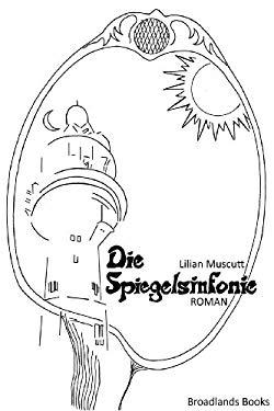 Die Spiegelsinfonie 9780956870841