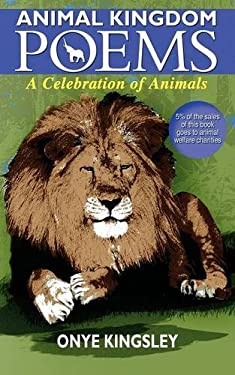 Animal Kingdom Poems 9780956941541