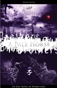 A Pale Horse:: Chronicles of Brothers Series