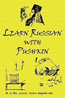 Russian Classics in Russian and English: Learn Russian with Pushkin 9780957346253