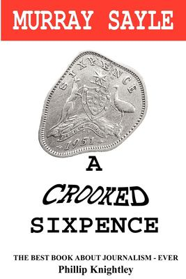 A Crooked Sixpence 9780955823848