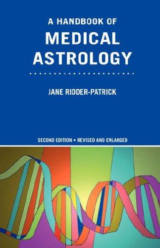 A Handbook of Medical Astrology 9780955198908