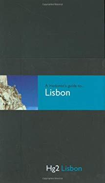 A Hedonist's Guide to Lisbon 9780954787851