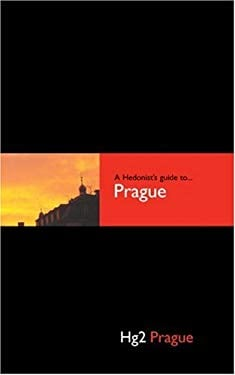 A Hedonist's Guide to Prague 9780954787837