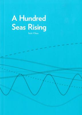 A Hundred Seas Rising: Suki Chan 9780955025846