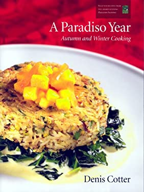 A Paradiso Year A & W: Autumn and Winter Cooking 9780953535378