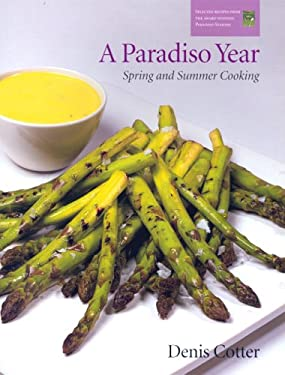 A Paradiso Year S & S: Spring and Summer Cooking 9780953535361