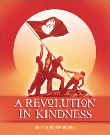 A Revolution in Kindness 9780954395919