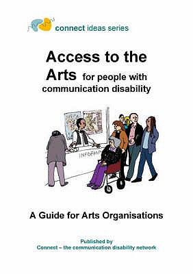 Access to the Arts for People with Communication Disability 9780953604234