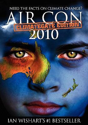 Air Con: Climategate 2010 Edition 9780958240161
