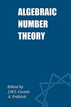 Algebraic Number Theory 9780950273426