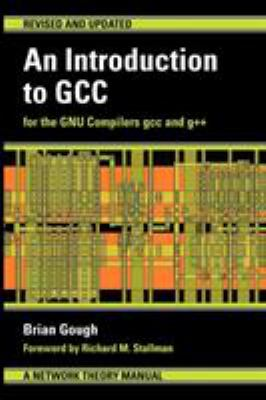 An Introduction to Gcc 9780954161798
