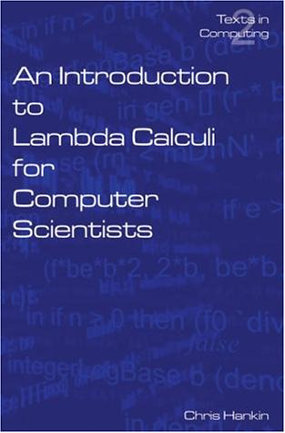 An Introduction to Lambda Calculi for Computer Scientists 9780954300654