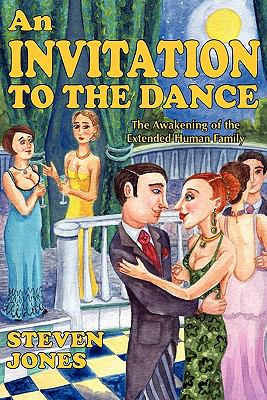 An Invitation to the Dance: The Awakening of the Extended Human Family 9780956689504