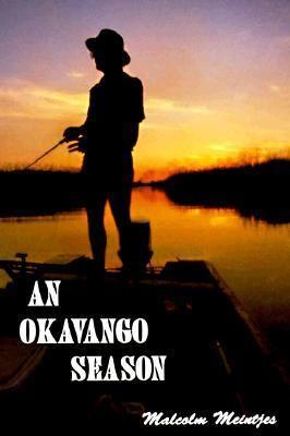 An Okavango Season 9780958402415