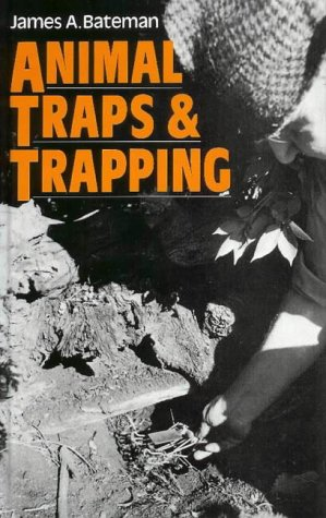 Animal Traps and Trapping 9780954211776