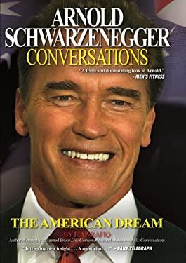 Arnold Schwarzenegger: Conversations 9780956258656