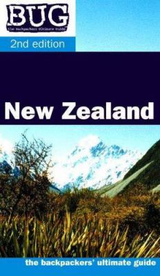 BUG New Zealand: The backpackers ultimate guide 9780958179638