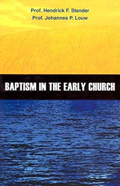 Baptism in the Early Church 9780952791317