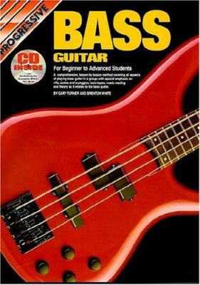 Bass Guitar Bk/CD/DVD: For Beginner to Advanced Students 9780959540444