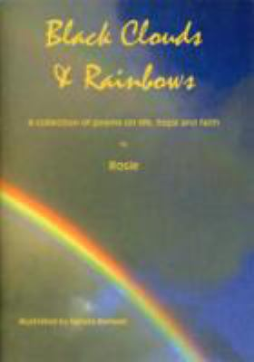 Black Clouds and Rainbows 9780955841606