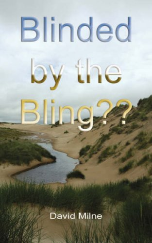 Blinded by the Bling 9780955926907